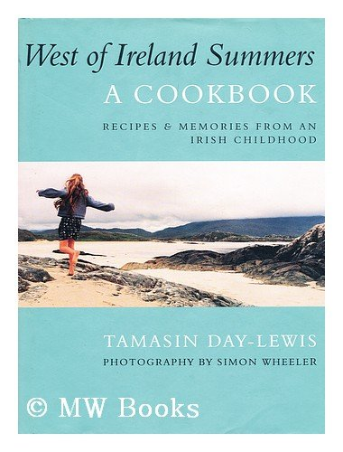 9780297818588: West Of Ireland Summers: A Cookbook