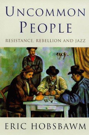 Uncommon People: Hobsbawm, Eric J.