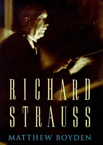 9780297819332: Richard Strauss