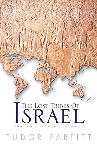 9780297819349: The Lost Tribes of Israel: The History of a Myth