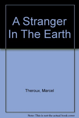 9780297819899: A Stranger In The Earth