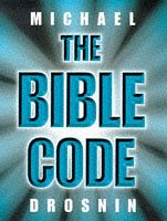 9780297819950: The Bible Code.