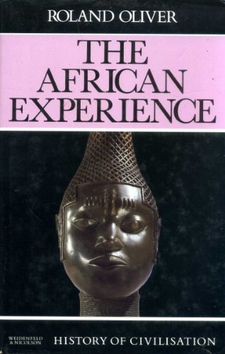 9780297820222: African Experience (History of Civilization S)