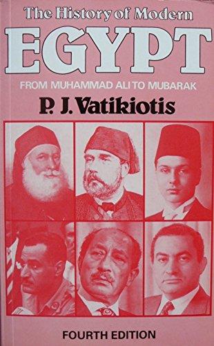 9780297820352: The History of Modern Egypt: From Muhammad Ali to Mubarak