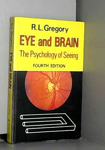 9780297820420: Eye and Brain: The Psychology of Seeing
