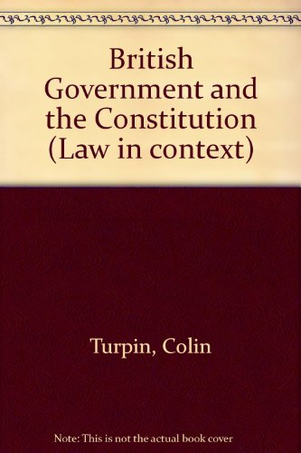9780297820505: British Government and the Constitution