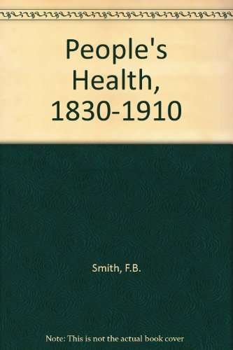 9780297820581: People's Health, 1830-1910