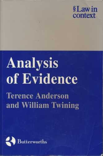 9780297821007: Analysis of Evidence: How to Do Things with Facts (Law in Context)