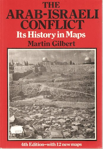 9780297821137: The Arab-Israeli Conflict: Its History in Maps