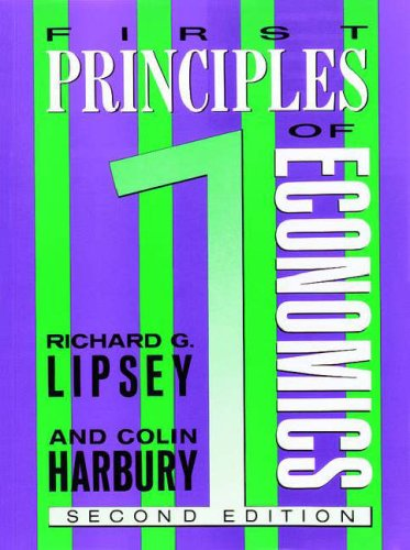 9780297821205: First Principles of Economics