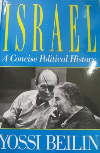 9780297821267: Israel: A Concise Political History