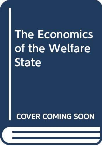 9780297821588: The Economics of the Welfare State