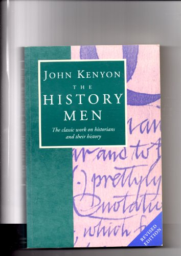 The History Men: Kenyon, J.P.