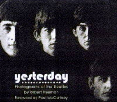 9780297821823: Yesterday: Photographs of the