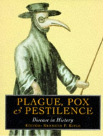 9780297822547: Plague Pox and Pestilence: Disease in History