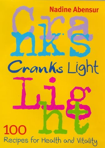9780297822615: Cranks light: 100 recipes for health and vitality