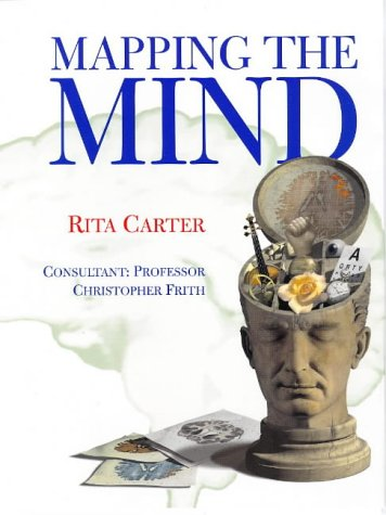 9780297823308: Mapping The Mind