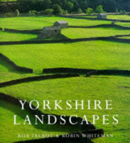 Yorkshire Landscapes (Country): Talbot, Rob, Whiteman,