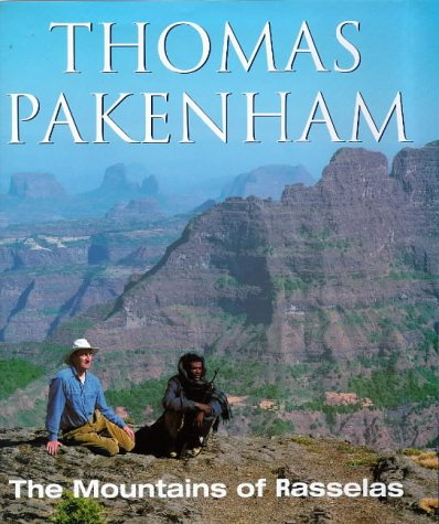 The Mountains of Rasselas. An Ethiopian Adventure.: Pakenham, Thomas.