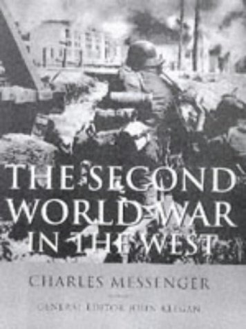 9780297823926: The Second World War In The West