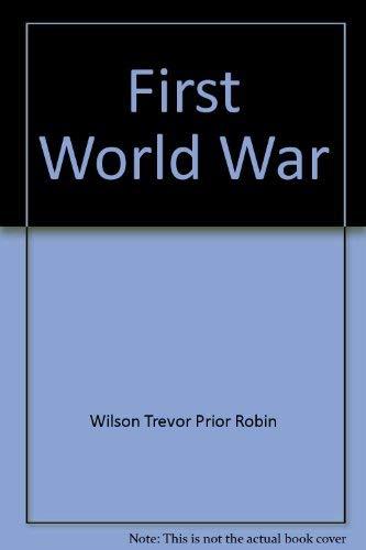 9780297823933: First World War