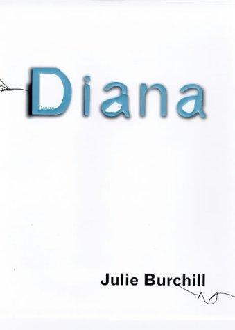 Diana (Diana Princess of Wales): Julie Burchill