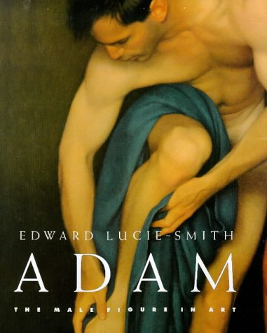 9780297824374: Adam: The Male Figure in Art