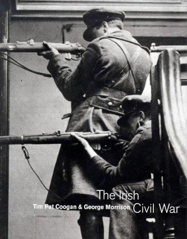 The Irish Civil War A Photographic Record: MORRISON, George &