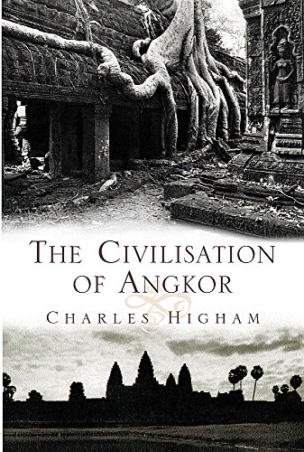 9780297824572: The Civilization of Angkor