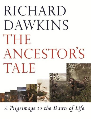 9780297825036: The Ancestor's Tale: A Pilgrimage to the Dawn of Life