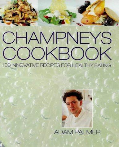 9780297825210: Champneys Cookbook