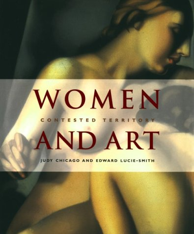 9780297825456: Women and Art: Contested Territory