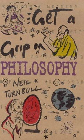 9780297826989: Get a Grip On Philosophy