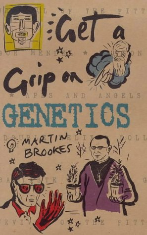 9780297826996: Genetics (Get A Grip On ...)