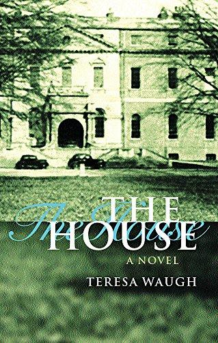 The House: Waugh, Teresa