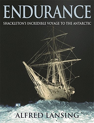 """Endurance"": Shackleton's Incredible Voyage to the Antarctic (029782919X) by Lansing, Alfred"