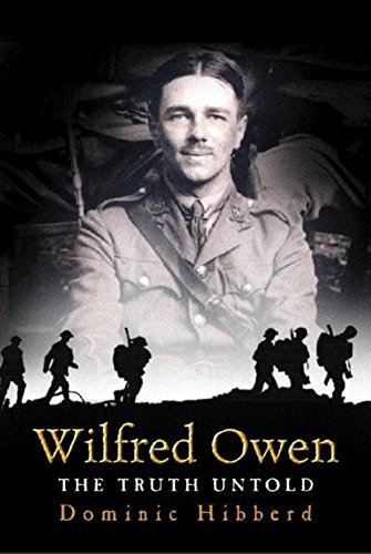 Wilfred Owen A New Biography
