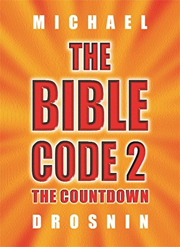 9780297829577: The Bible Code 2: The Countdown