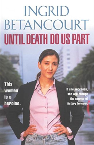 9780297829638: Until Death Do Us Part: My Struggle to Reclaim Columbia