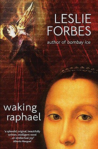 Waking Raphael: FORBES, LESLIE