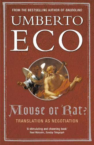 9780297830016: Mouse or Rat?: Translation as Negotiation