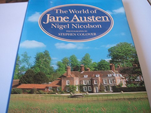 9780297830054: The World of Jane Austen