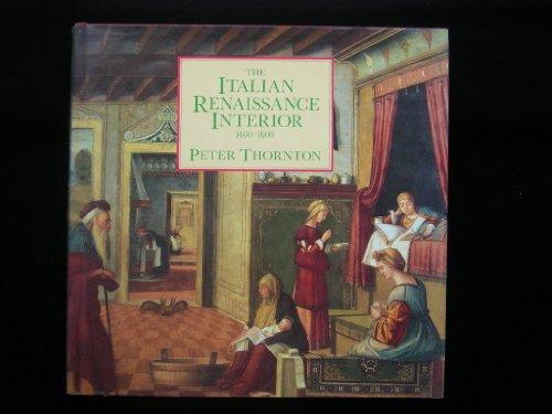 9780297830061: The Italian Renaissance Interior, 1400-1600