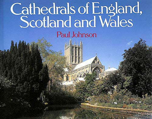 9780297830139: Cathedrals of England, Scotland and Wales (Country)