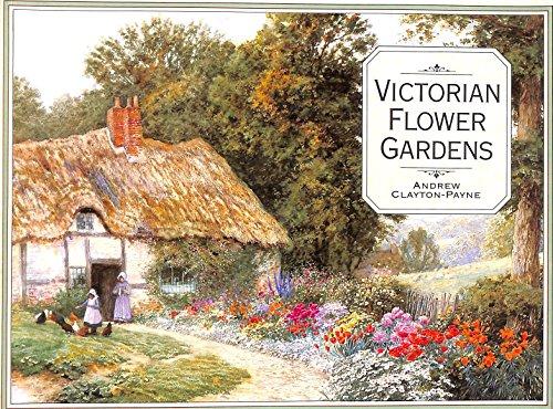 9780297830177: Victorian Flower Gardens
