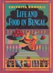9780297830238: Life and Food in Bengal