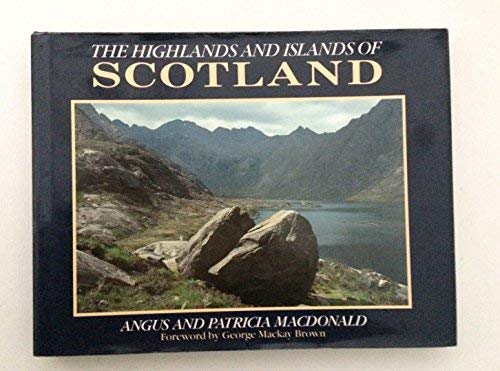 The Highlands and Islands of Scotland (Country): Angus MacDonald, Patricia
