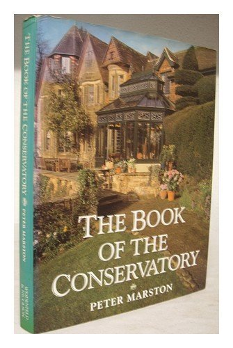 9780297830382: The Book of the Conservatory