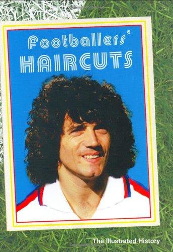 Footballers Haircuts: The Illustrated History: Freddi, Cris