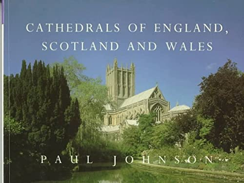 9780297831006: Cathedrals of England, Scotland and Wales (Country)